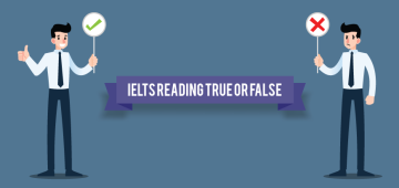 IELTS Reading True or False or Not Given