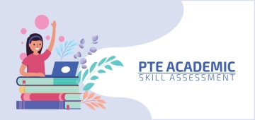 PTE Academic: Skill Assessment