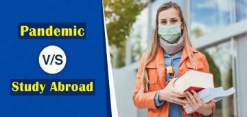 Pandemic V/S Study Abroad